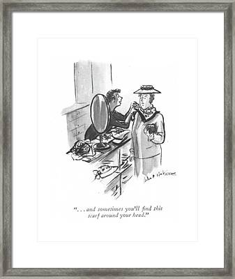 . . . And Sometimes You'll ?nd This Scarf Framed Print by Helen E. Hokinson