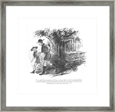 . . . And Then Sometimes We'd Go On Long Hikes Framed Print by Perry Barlow