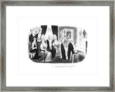 . . . But Perhaps I'm Boring You Framed Print by Richard Taylor