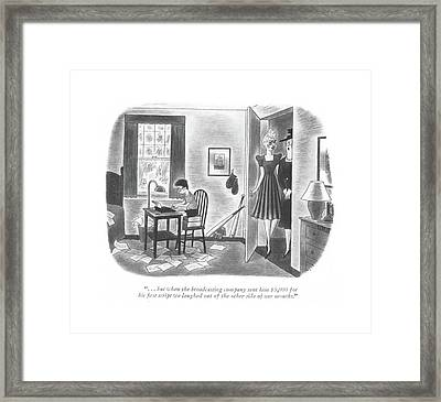. . . But When The Broadcasting Company Sent Framed Print by Richard Taylor