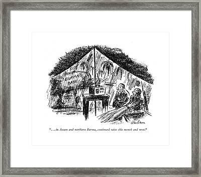 . . . In Assam And Northern Burma Framed Print by Alan Dunn