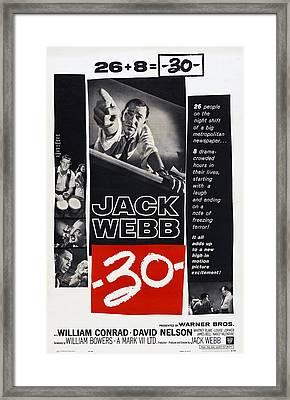 -30-, Us Poster, Jack Webb, 1959 Framed Print