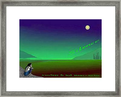 564 - Silence  Is Sometimes The Best Answer Framed Print