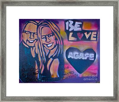 Be Agape Love Framed Print by Tony B Conscious