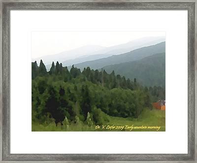 Early Mountain Morning Framed Print by Dr Loifer Vladimir