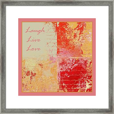 Feuilleton De Nature - Laugh Live Love - 01efr01 Framed Print by Variance Collections