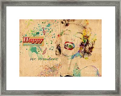 Happy Birthday Mr President Framed Print