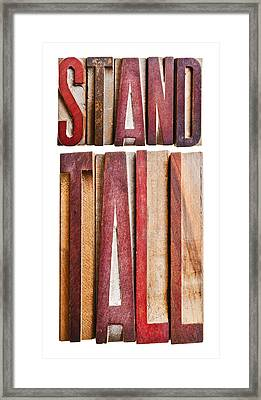Stand Tall Framed Print by Donald  Erickson