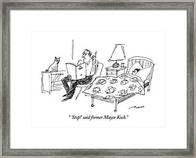 'stop!' Said Former Mayor Koch Framed Print by Al Ross