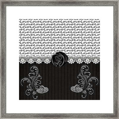 Stylish Black Rose And Love Framed Print by Debra  Miller