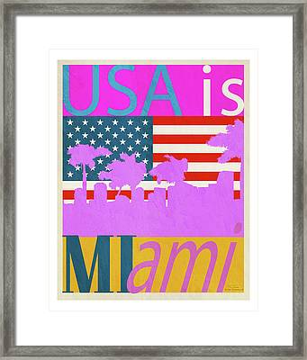 Usa Is Miami Framed Print