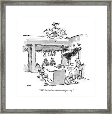 'well Done' Lulled Him Into Complacency Framed Print by George Booth