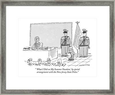 'what I Did On My Summer Vacation Framed Print