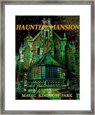 Haunted Mansion Poster Work A Framed Print by David Lee Thompson