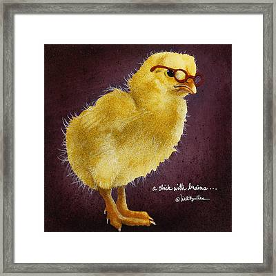 A Chick With Brains... Framed Print by Will Bullas
