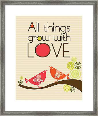 All Things Grow With Love Framed Print by Valentina Ramos