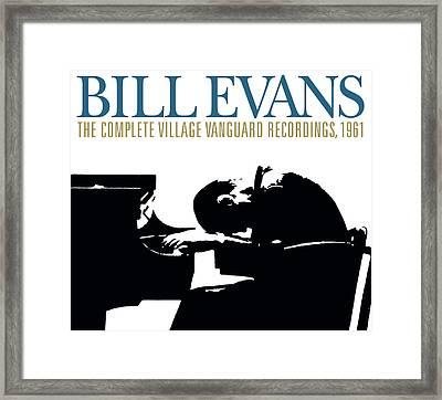 Bill Evans -  The Complete Village Vanguard Recordings, 1961 Framed Print