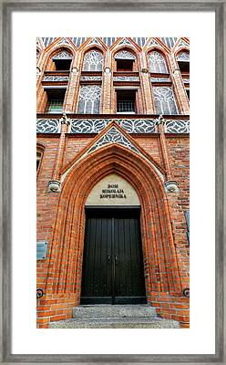Birthplace Of Copernicus Framed Print