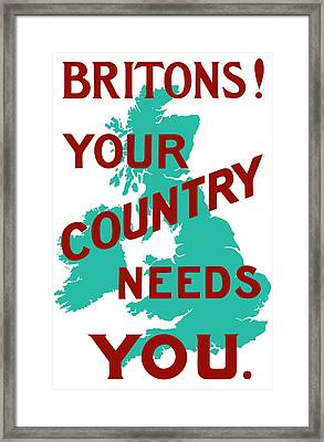 Britons Your Country Needs You Framed Print