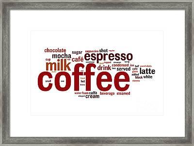 Coffee Framed Print by Shawn Hempel