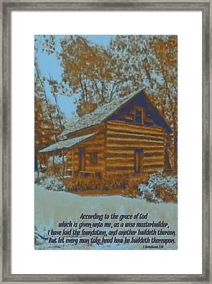1 Corinthians 3 10 Framed Print by Michelle Greene Wheeler