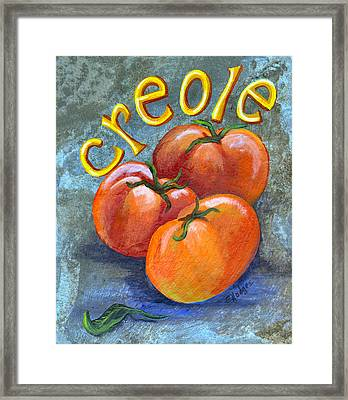Creole Tomatoes Framed Print