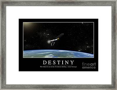 Destiny Inspirational Quote Framed Print by Stocktrek Images