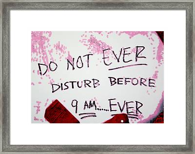 Do Not Ever Disturb Framed Print by Luis Ludzska