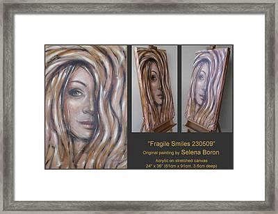 Fragile Smiles 230509 Framed Print by Selena Boron
