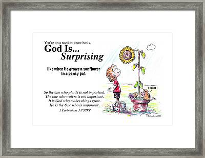 God Is Surprising Framed Print