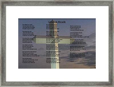 Greatest Miracle Framed Print by Cliff Ball