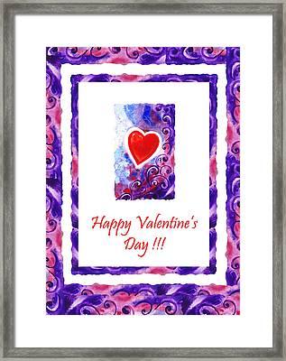 Happy Valentines Day Framed Print by Irina Sztukowski