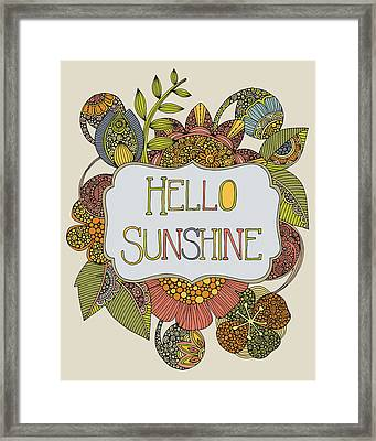Hello Sunshine Framed Print by Valentina