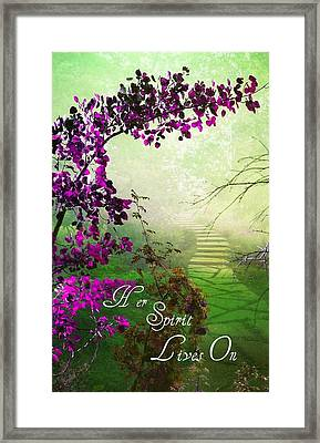Her Spirit Lives On Framed Print
