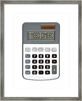 I Need Dinero Framed Print by Michal Boubin