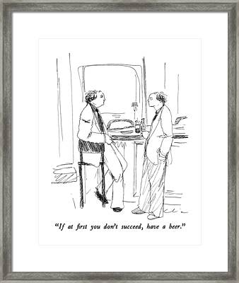 If At First You Don't Succeed Framed Print