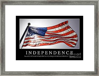 Independence Inspirational Quote Framed Print by Stocktrek Images