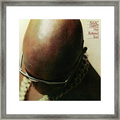 Isaac Hayes -  Hot Buttered Soul Framed Print by Concord Music Group