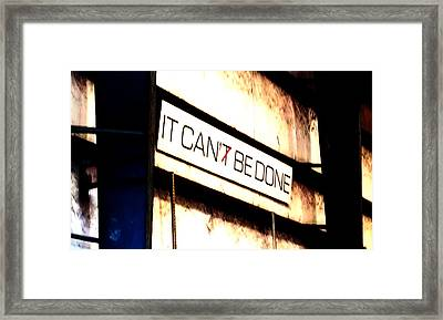 It Can Be Done  Framed Print by Mark Moore