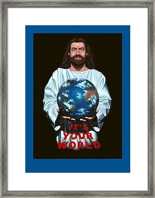 It's Your World Framed Print by Michael Di Nunzio