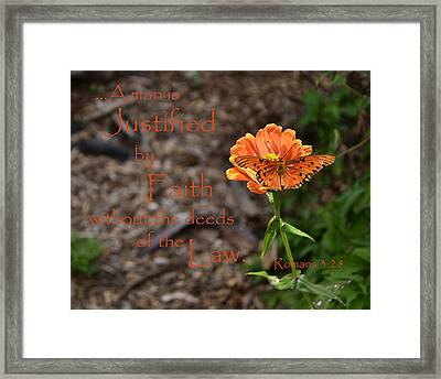 Justified By Faith Framed Print