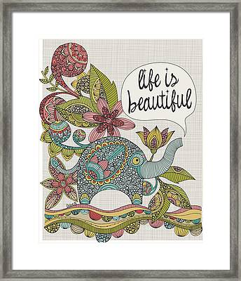 Life Is Beautiful Framed Print by Valentina