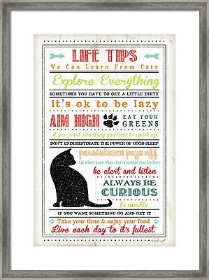 Life Tips - Cats Framed Print