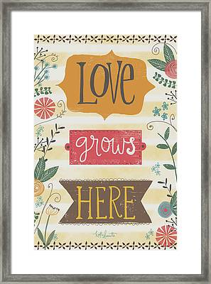 Love Grows Here Framed Print