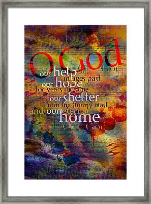 O God Our Help Framed Print