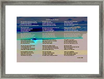Painted In My Heart Framed Print by Cliff Ball