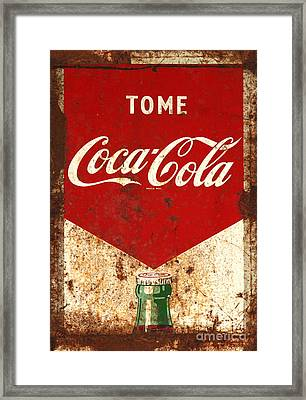 Rusty Antique Tome Coca Cola Sign Framed Print
