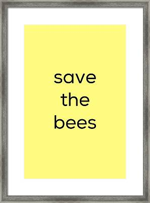 Save The Bees Framed Print by Kim Fearheiley