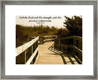 Seek The Lord Framed Print by Roseann Errigo