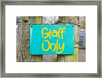 Staff Only Framed Print